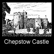 ink drawing of Chepstow Castle